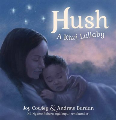 Cover of Hush: A Kiwi Lullaby in English