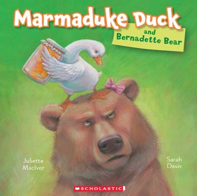 Cover of Marmaduke Duck and Bernadette Bear