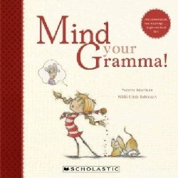 Cover of Mind Your Gramma!