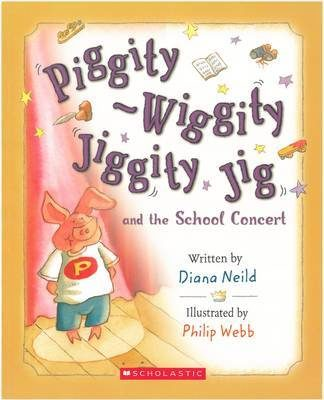 Cover of Piggity-Wiggity Jiggity Jig goes to the School Concert