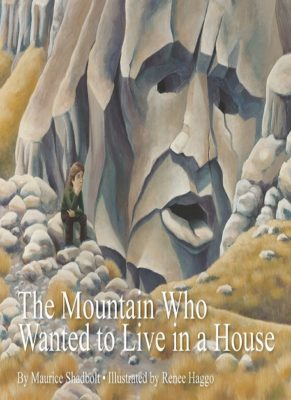 Cover of The Mountain who Wanted to Live in a House