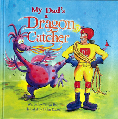 Cover of My Dad's a Dragon Catcher