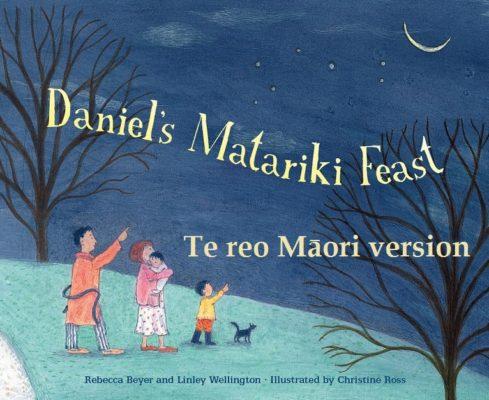 Cover of Tā Daniel Hākari Matariki