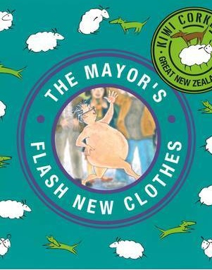 Cover of The Mayor's Flash New Clothes