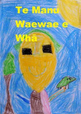 Cover of Te Manu Waewae e Whā